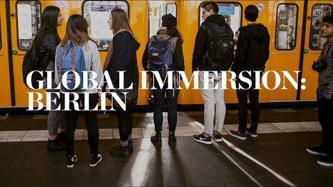 Global Immersion: Berlin